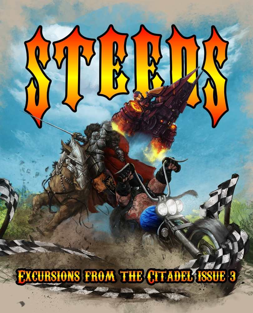 Excursions from the Citadel Issue 3: Steeds